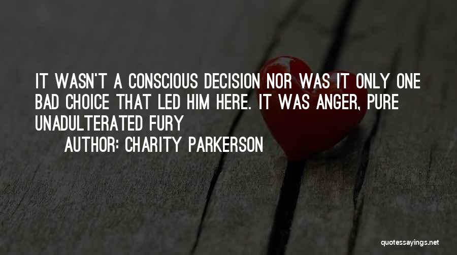 Charity Parkerson Quotes 829381