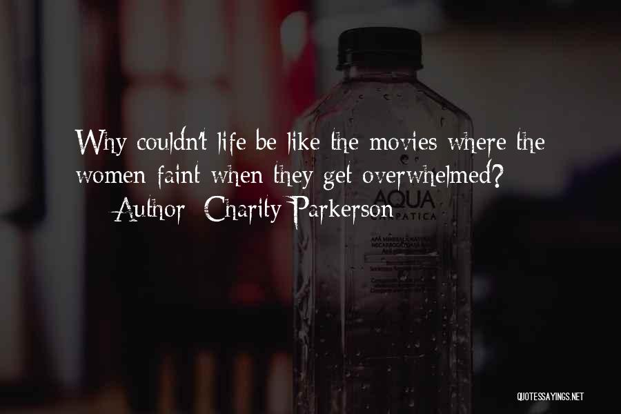 Charity Parkerson Quotes 879047