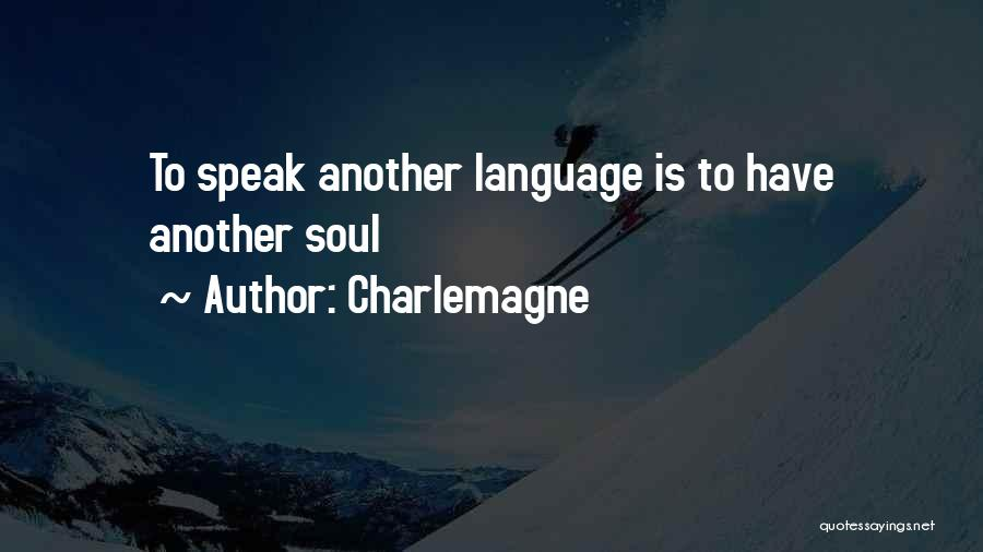 Charlemagne Quotes 2132510