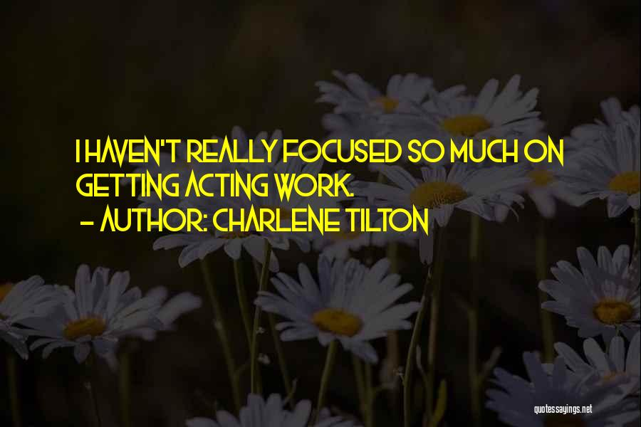 Charlene Tilton Quotes 282404