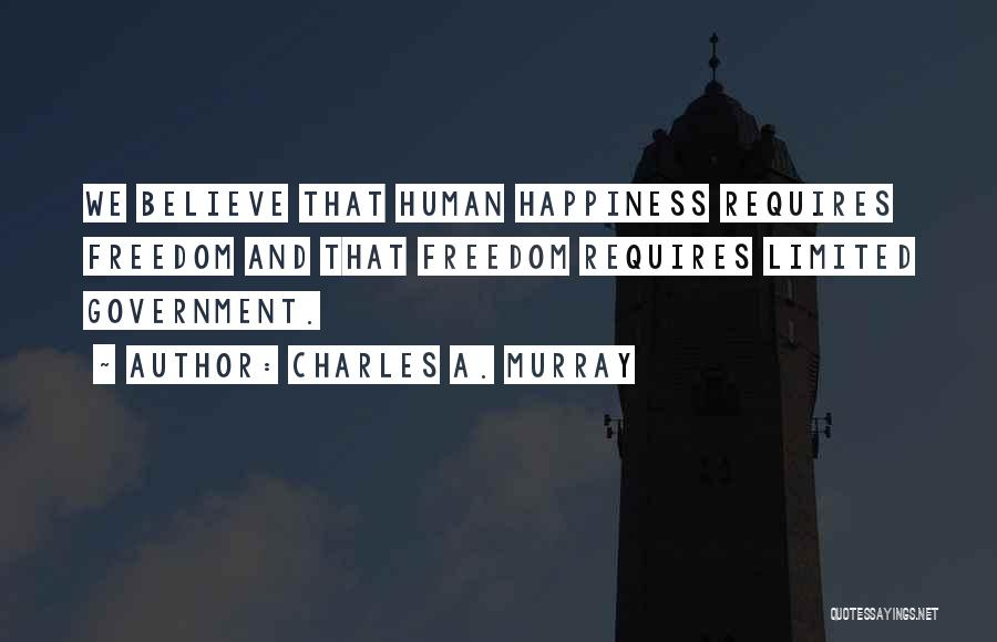Charles A. Murray Quotes 1386888