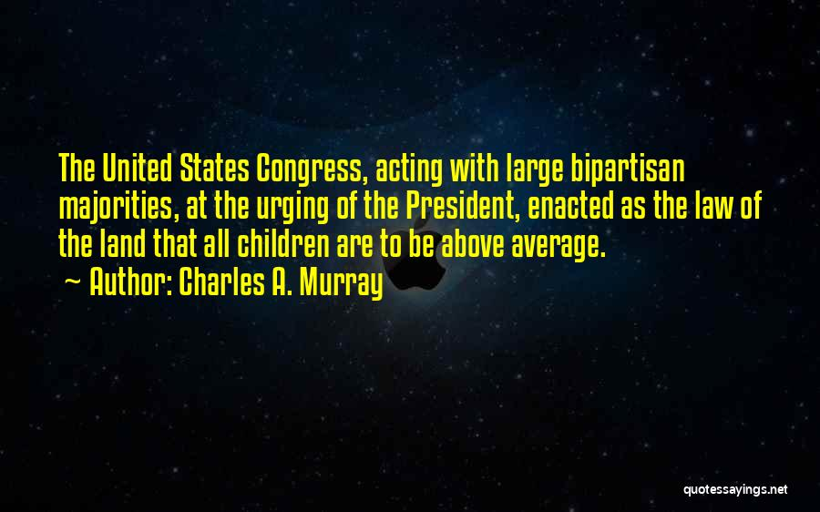 Charles A. Murray Quotes 2011383