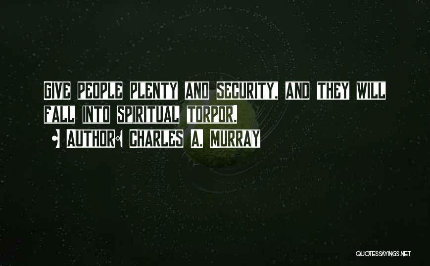 Charles A. Murray Quotes 2261480