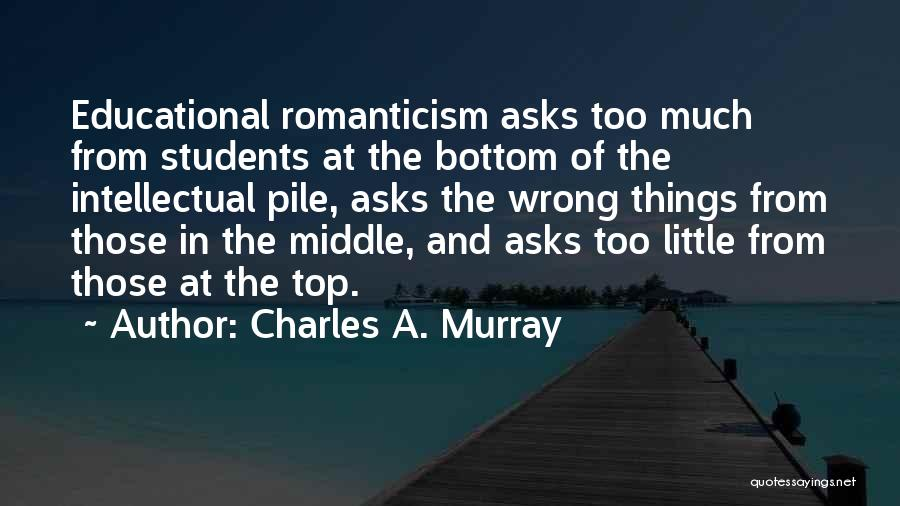 Charles A. Murray Quotes 463274