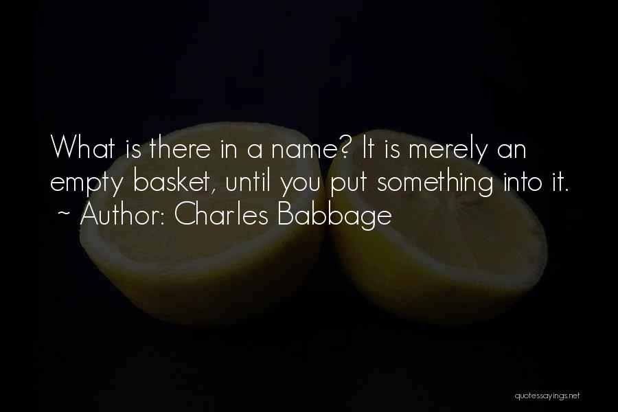 Charles Babbage Quotes 1131760