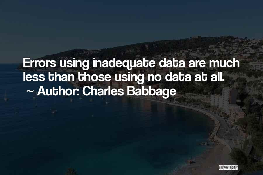 Charles Babbage Quotes 1400188