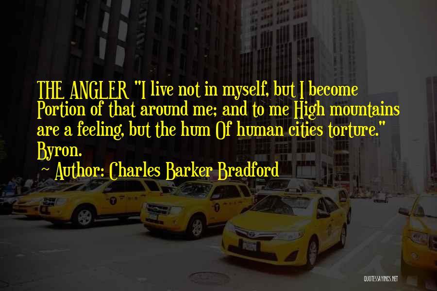 Charles Barker Bradford Quotes 127857