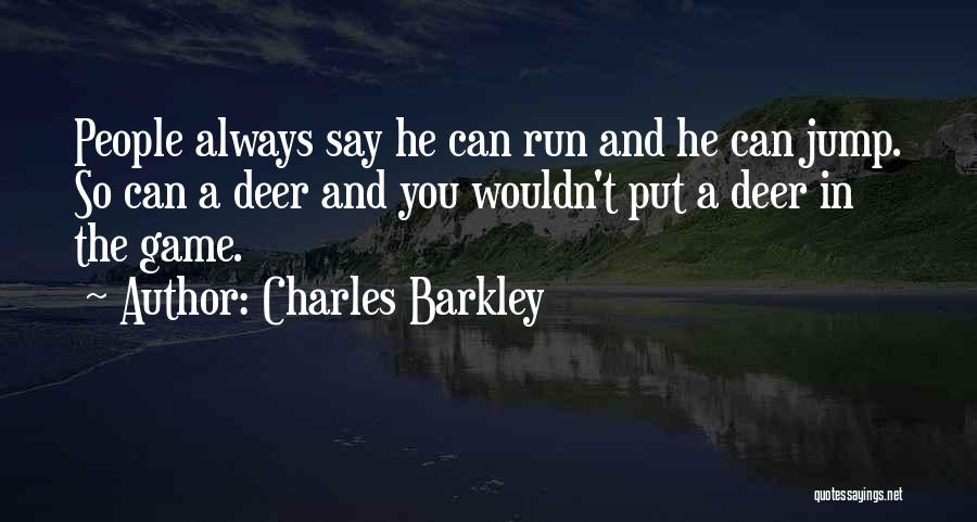 Charles Barkley Quotes 1103233