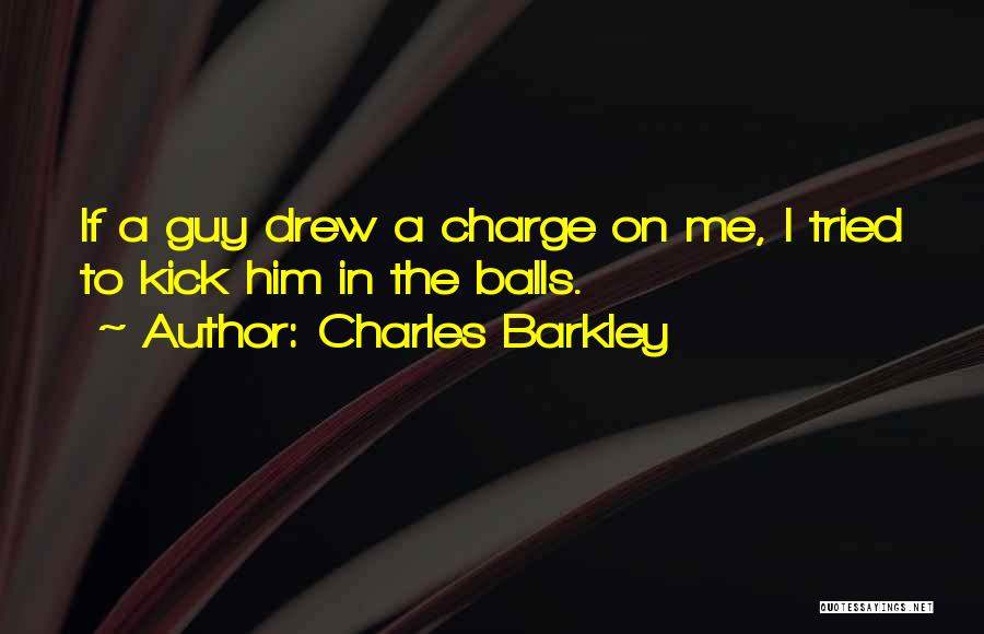 Charles Barkley Quotes 1148558