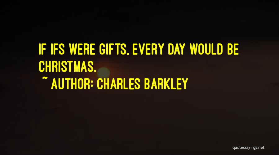 Charles Barkley Quotes 1244958