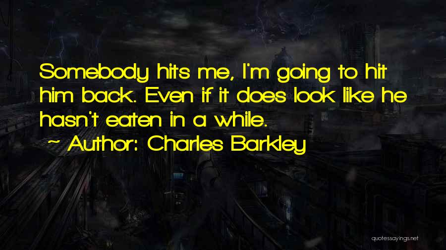 Charles Barkley Quotes 1323282