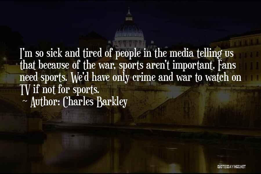 Charles Barkley Quotes 1518653