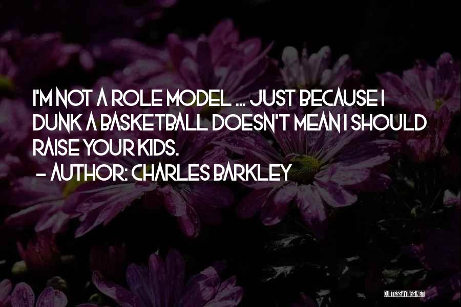 Charles Barkley Quotes 1526383