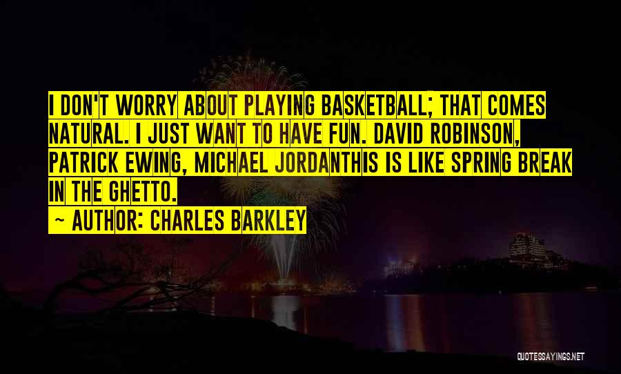 Charles Barkley Quotes 1661960