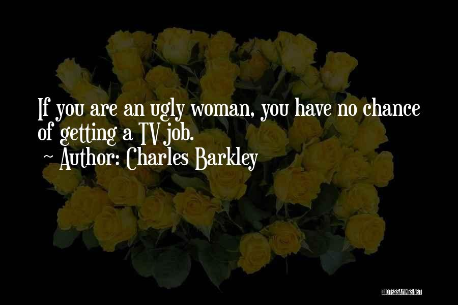 Charles Barkley Quotes 2095595