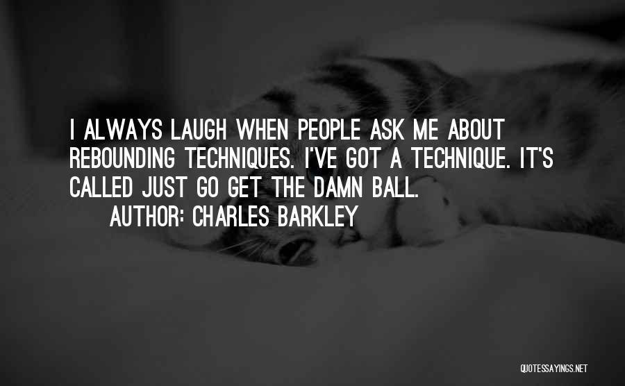 Charles Barkley Quotes 2234149