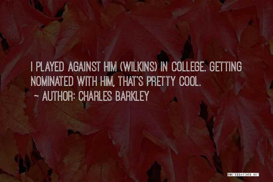 Charles Barkley Quotes 2252603