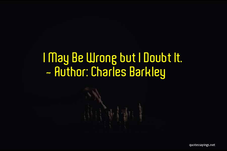Charles Barkley Quotes 339634