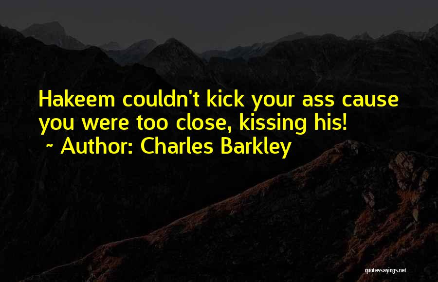 Charles Barkley Quotes 561478