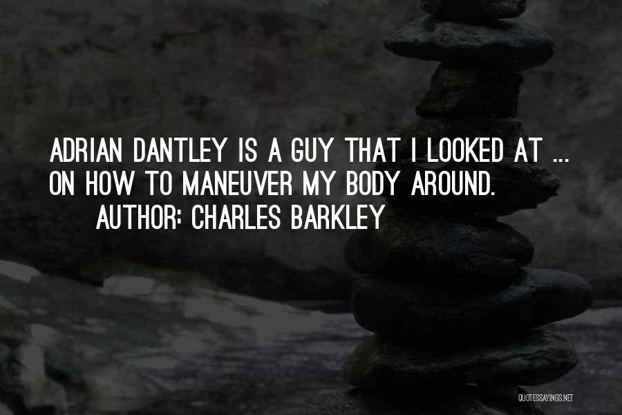 Charles Barkley Quotes 576365