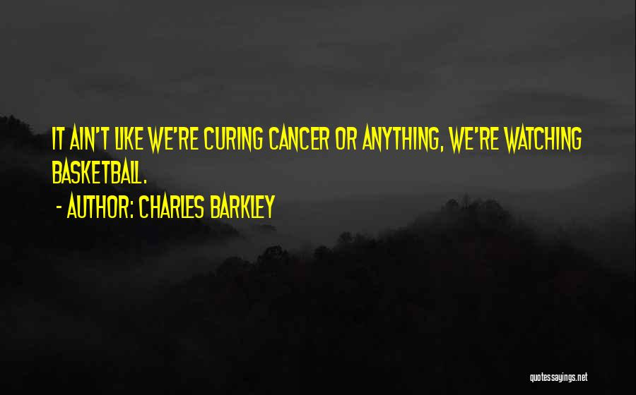 Charles Barkley Quotes 634780