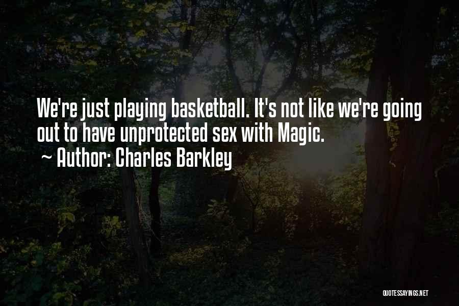 Charles Barkley Quotes 714493