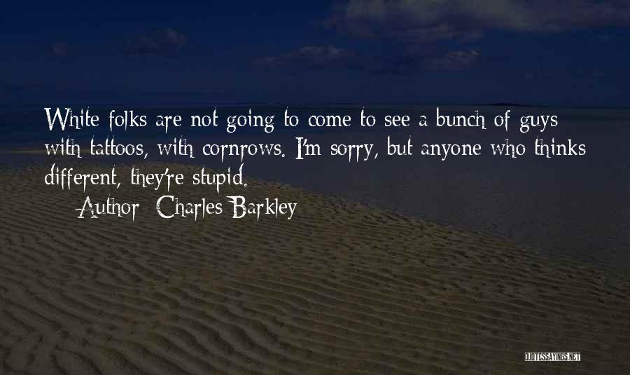 Charles Barkley Quotes 799021