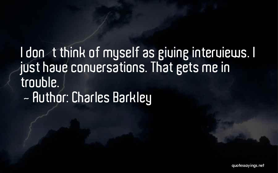 Charles Barkley Quotes 858261
