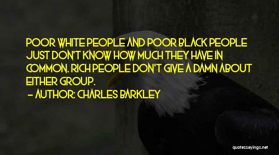 Charles Barkley Quotes 916248