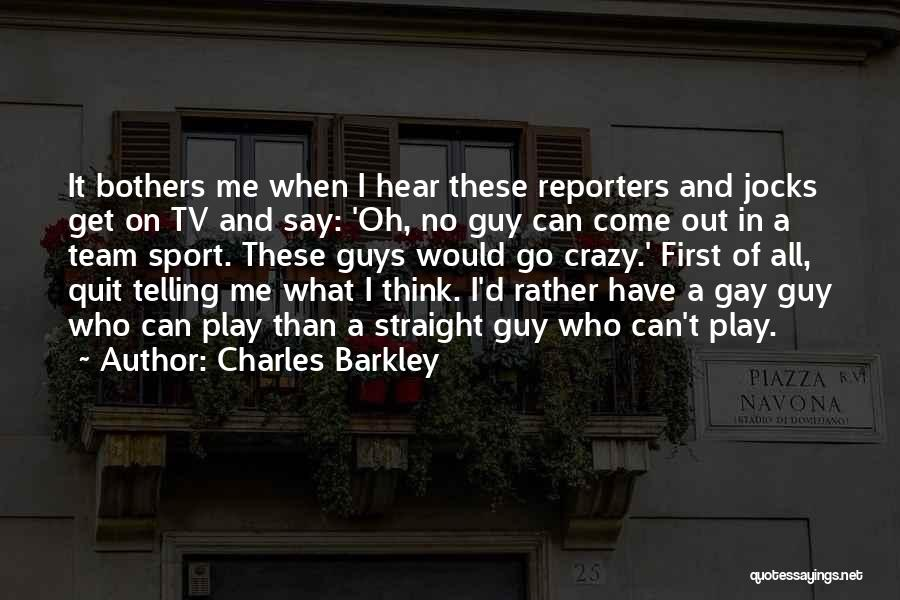 Charles Barkley Quotes 971791