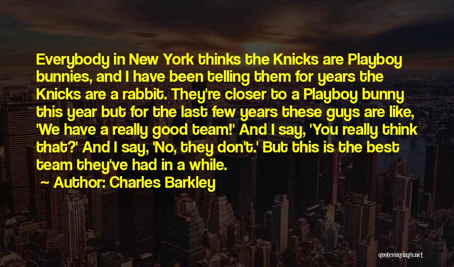Charles Barkley Quotes 973280