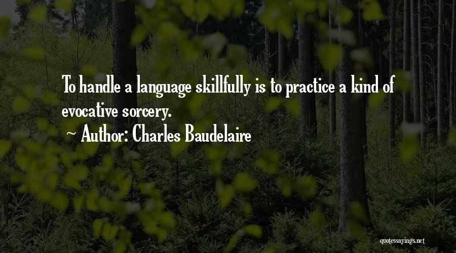 Charles Baudelaire Quotes 1150284