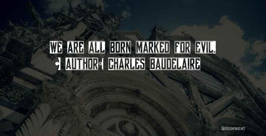 Charles Baudelaire Quotes 1188678