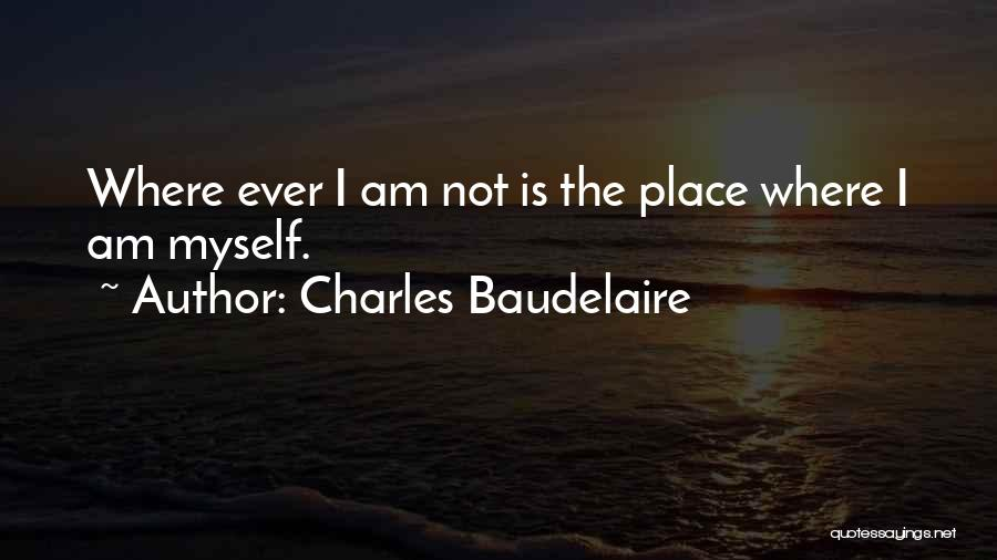 Charles Baudelaire Quotes 1232212