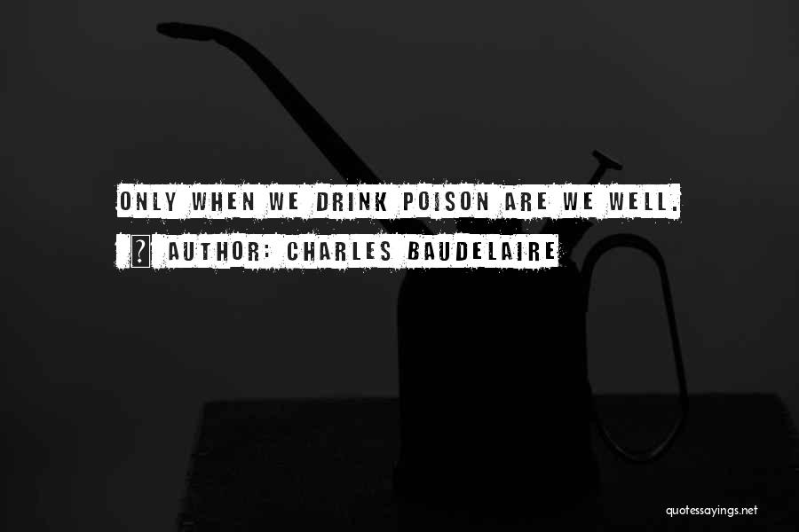 Charles Baudelaire Quotes 1348464