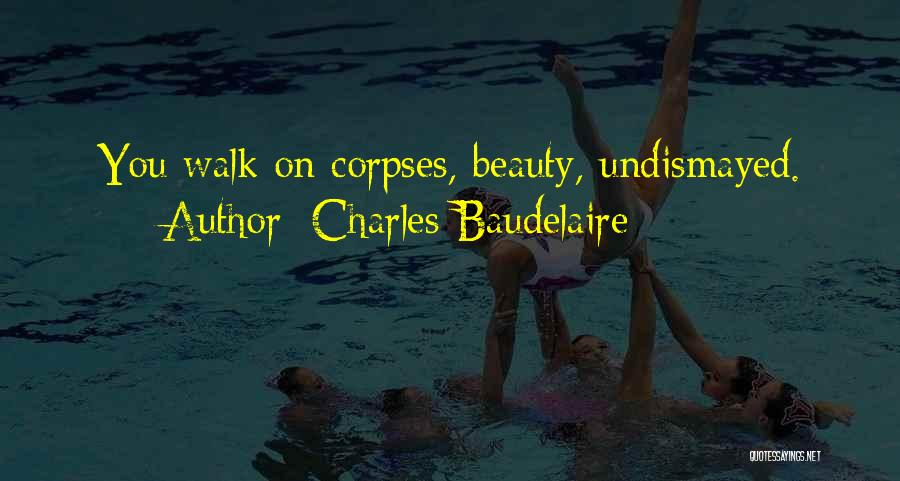 Charles Baudelaire Quotes 1646555