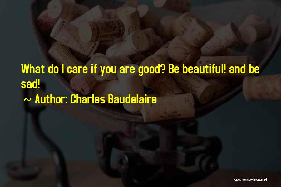 Charles Baudelaire Quotes 187821