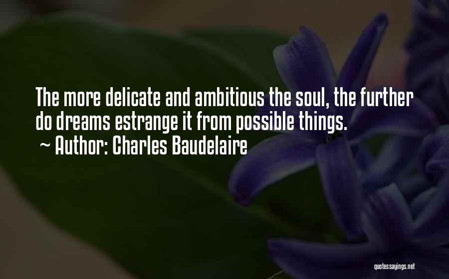 Charles Baudelaire Quotes 2126382