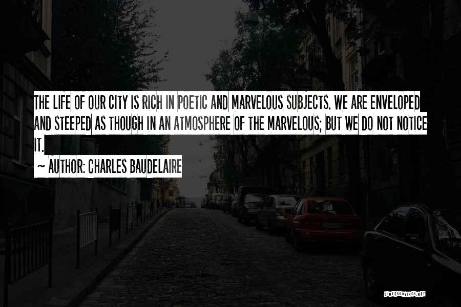 Charles Baudelaire Quotes 906420
