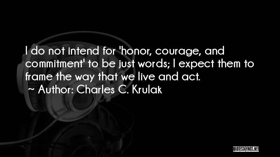 Charles C. Krulak Quotes 868882