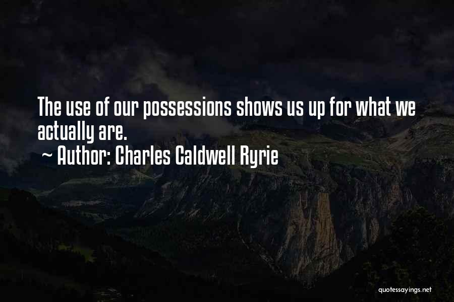 Charles Caldwell Ryrie Quotes 1502683