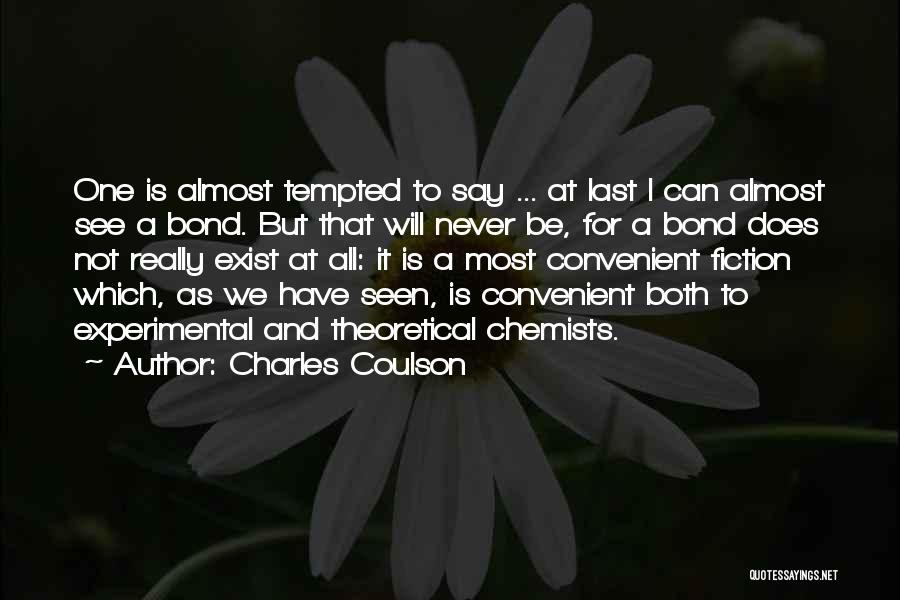 Charles Coulson Quotes 913968