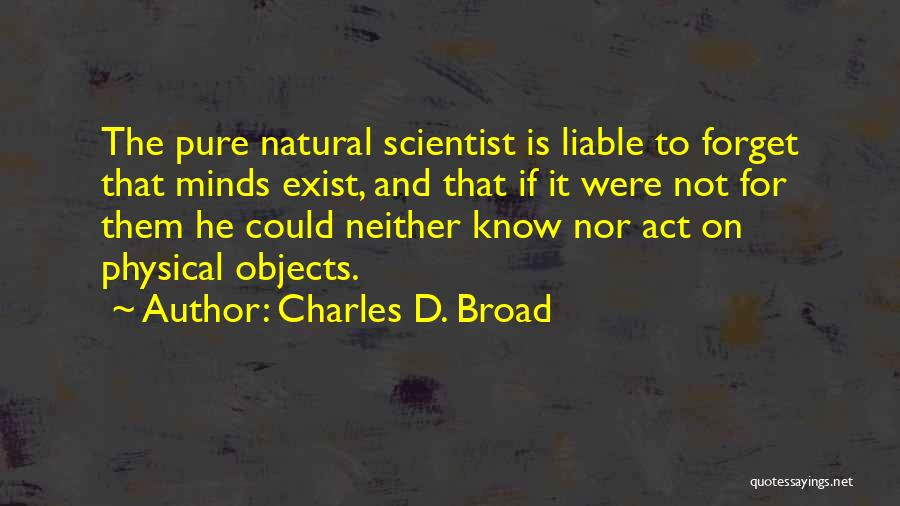 Charles D. Broad Quotes 288984