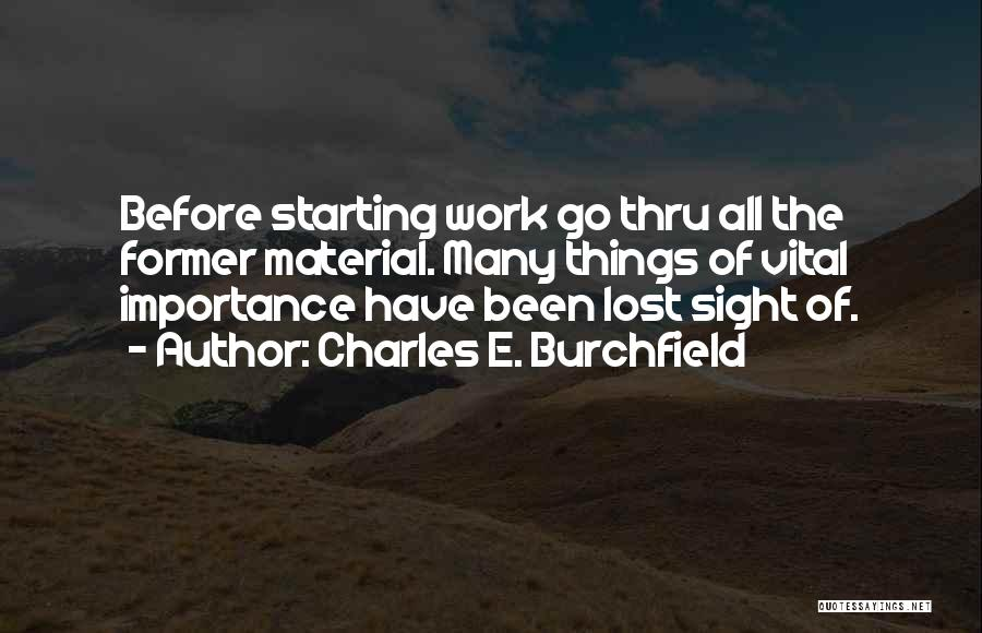 Charles E. Burchfield Quotes 846492