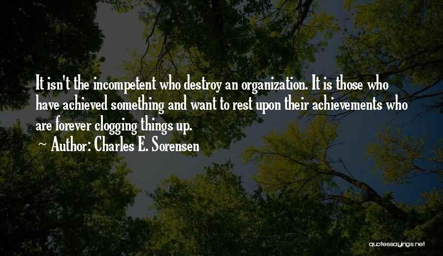 Charles E. Sorensen Quotes 1519598