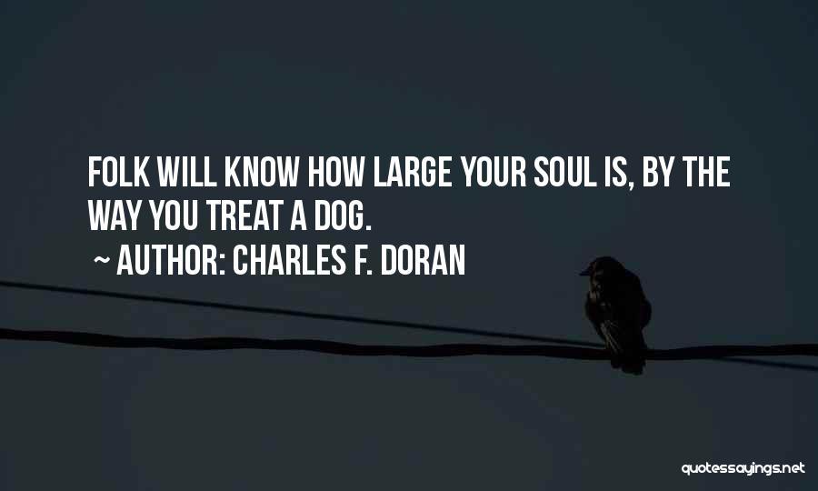 Charles F. Doran Quotes 331376