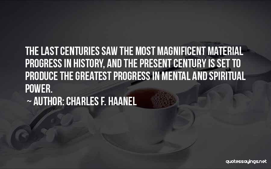 Charles F. Haanel Quotes 1266566