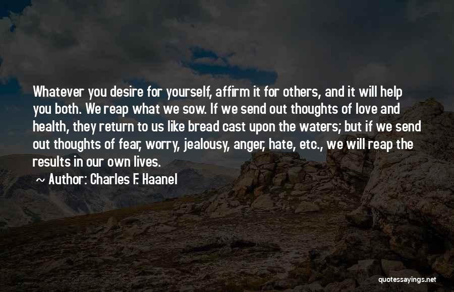 Charles F. Haanel Quotes 1403892
