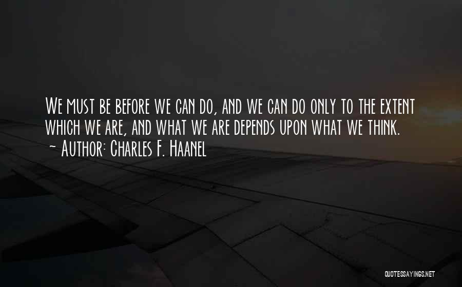 Charles F. Haanel Quotes 1929674