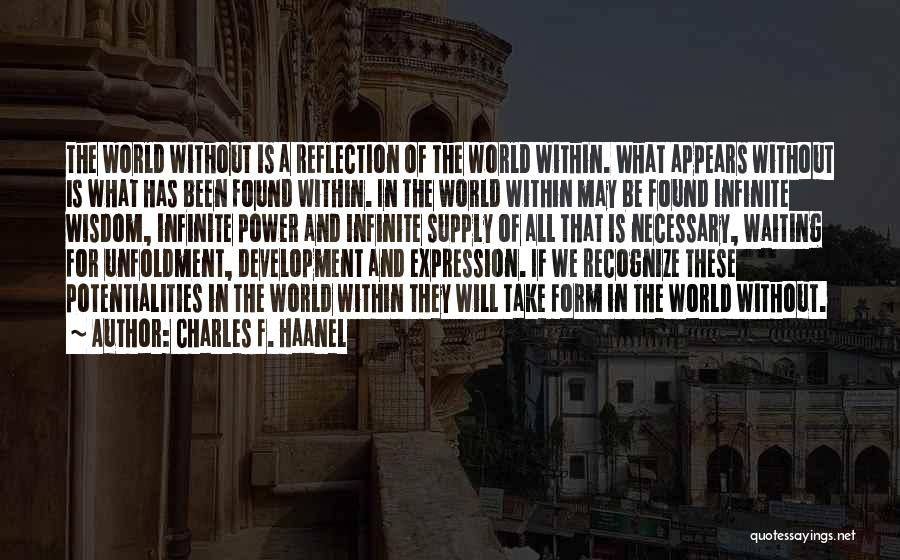 Charles F. Haanel Quotes 2048054